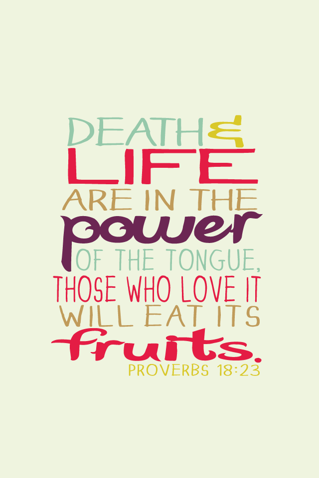 LifeandDeathareinthepower of the tongue